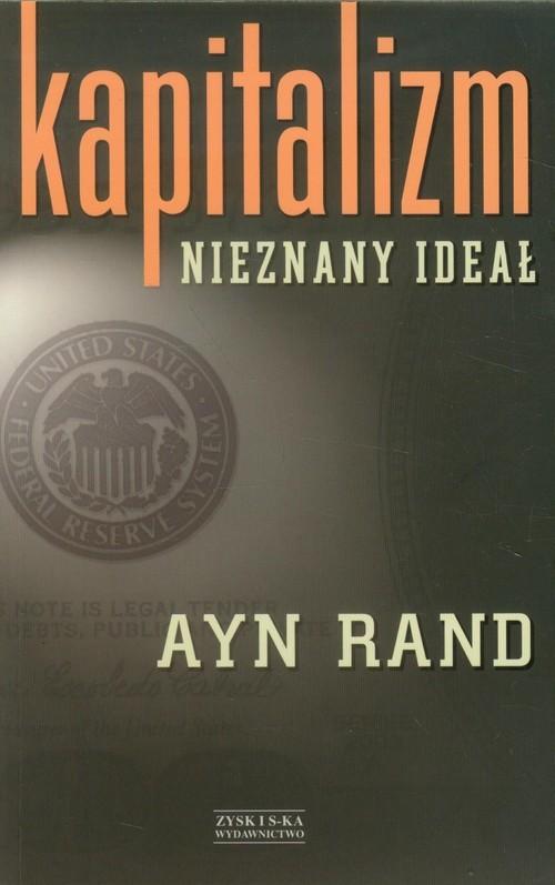 okładka Kapitalizm. Nieznany ideał, Książka | Ayn Rand