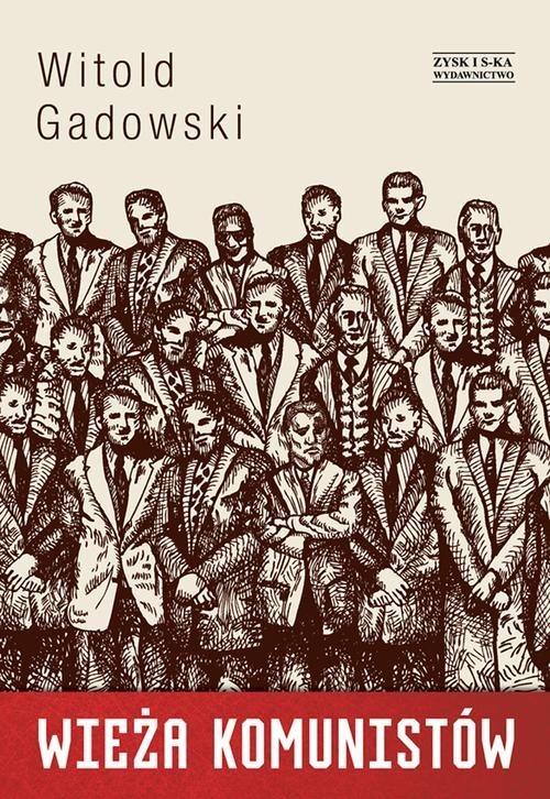 okładka Wieża komunistów, Książka | Gadowski Witold