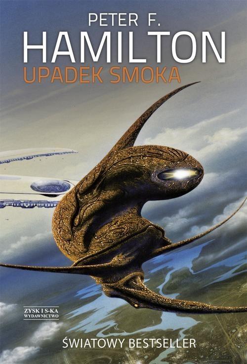 okładka Upadek smoka, Książka | Peter F. Hamilton
