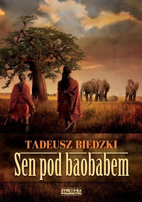okładka Sen pod baobabem, Książka | Biedzki Tadeusz