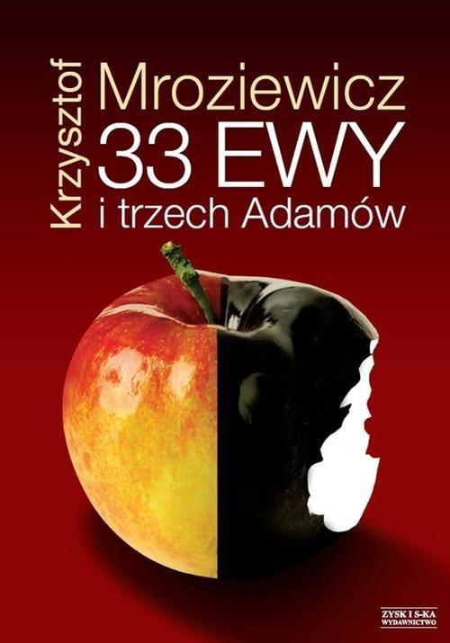 okładka 33 Ewy i trzech Adamów, Książka   Mroziewicz Krzysztof