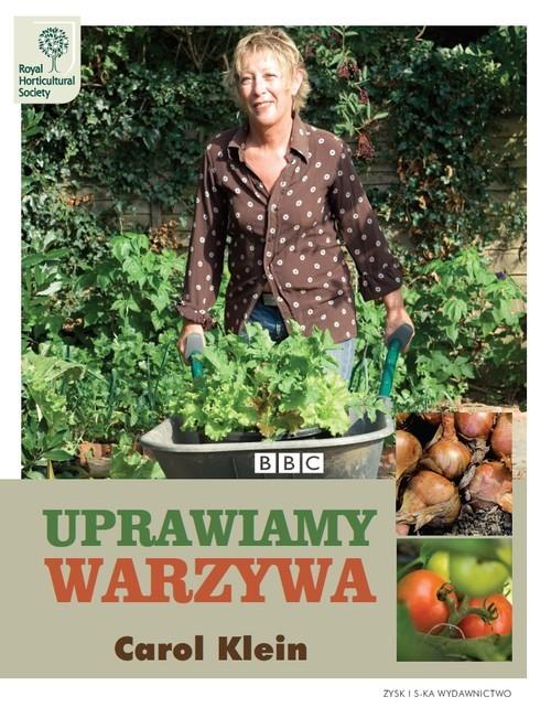 okładka Uprawiamy warzywa, Książka | Klein Carol