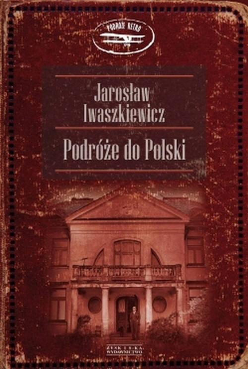 okładka Podróże do Polski, Książka | Jarosław Iwaszkiewicz
