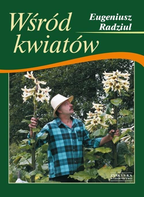 okładka Wśród kwiatów, Książka | Radziul Eugeniusz
