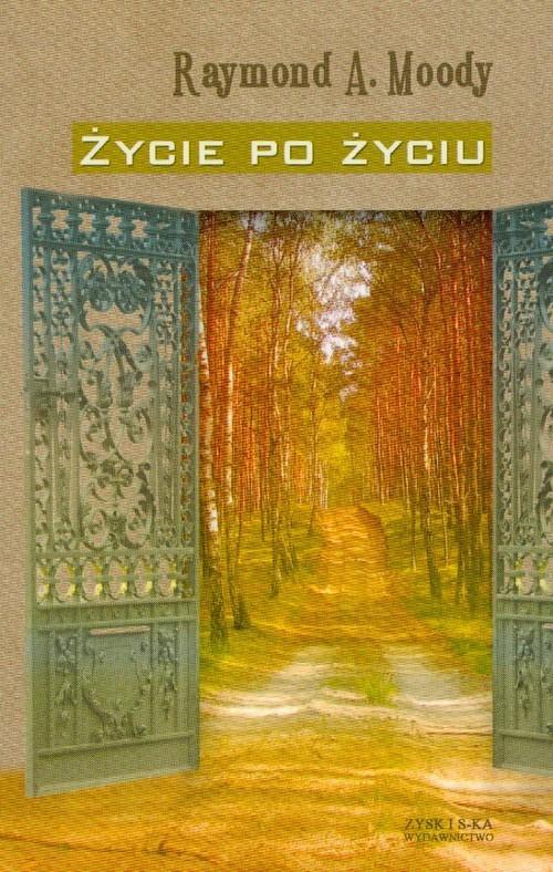 okładka Życie po życiu, Książka | Raymond A. Moody