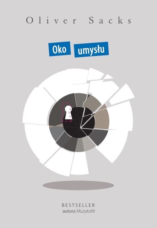okładka Oko umysłu, Książka | Sacks Oliver