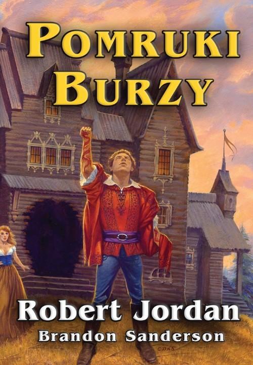 okładka Pomruki burzy tom XII, Książka | Robert Jordan, Brandon Sanderson