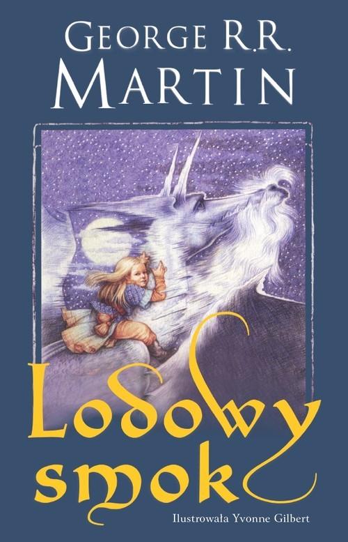 okładka Lodowy smok, Książka | George R.R. Martin