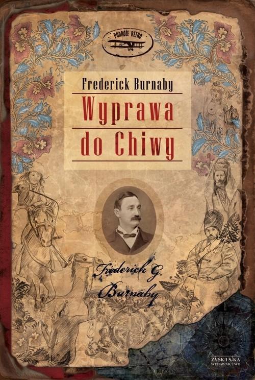 okładka Wyprawa do Chiwy, Książka | Burnaby Frederick