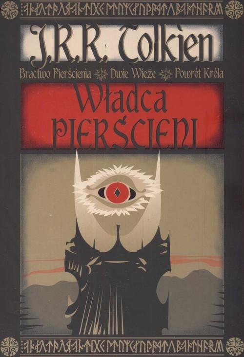 okładka Władca pierścieni. Bractwa pierścienia. Dwie wieże. Powrót króla, Książka | John Ronald Reuel Tolkien