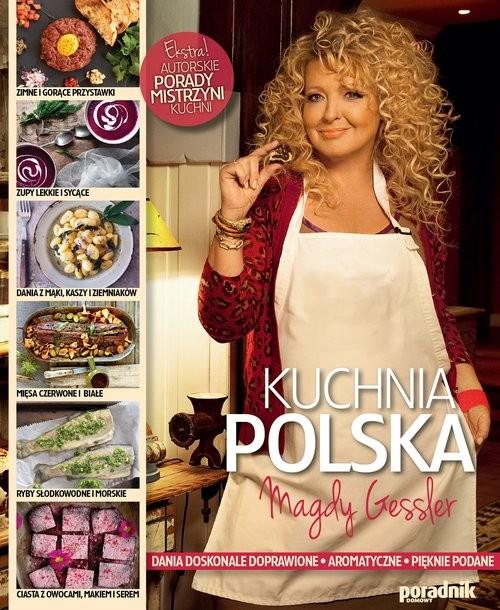 okładka Kuchnia Polska Magdy Gesslerksiążka |  | Gessler Magdalena