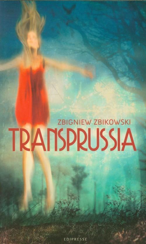 okładka Transprussia, Książka | Zbikowski Zbigniew