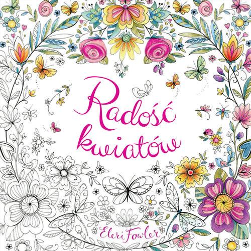 okładka Radość kwiatów, Książka | Fowler Eleri