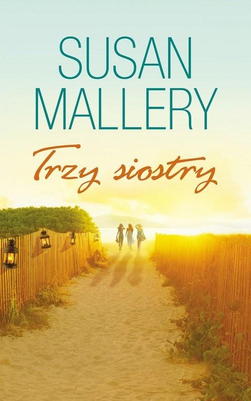 okładka Trzy siostry, Książka | Susan Mallery