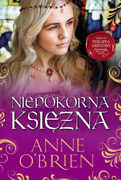 okładka Niepokorna księżna, Książka   O'Brien Anne