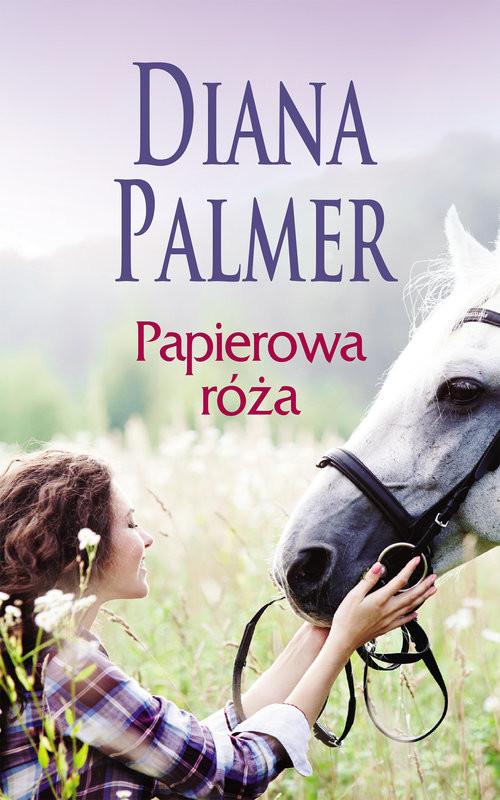 okładka Papierowa róża, Książka | Diana Palmer