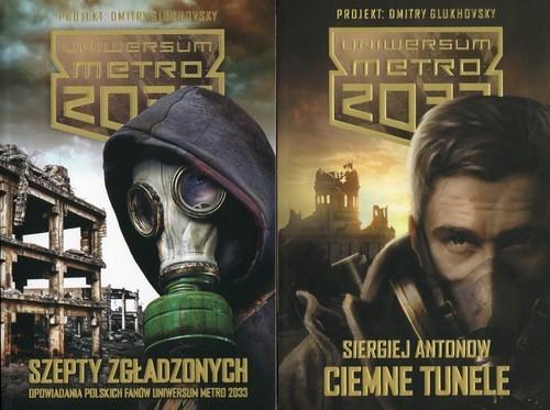 okładka Uniwersum Metro 2033. Ciemne tunele / Szepty zgładzonych Pakiet, Książka | Antonow Siergiej
