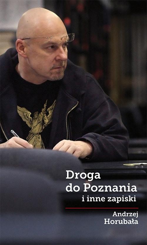 okładka Droga do Poznania, Książka | Horubała Andrzej