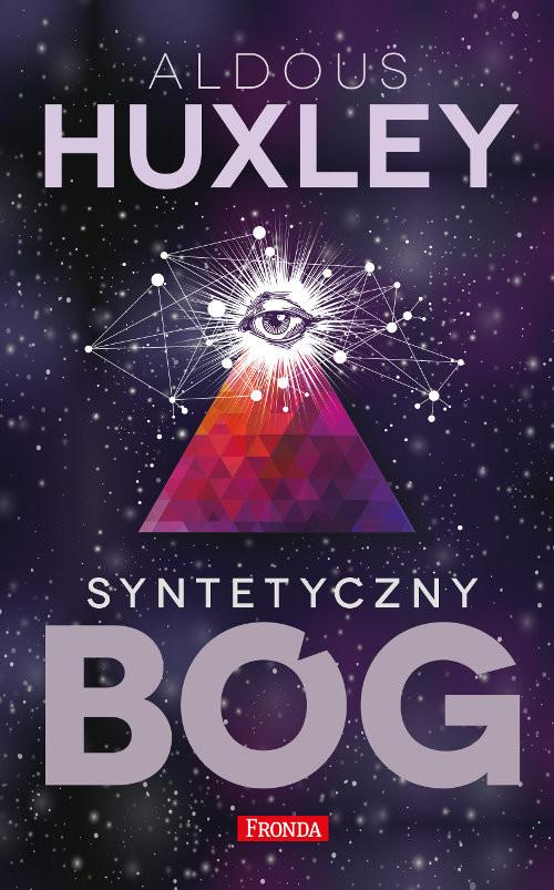 okładka Syntetyczny bóg, Książka   Huxley Aldous