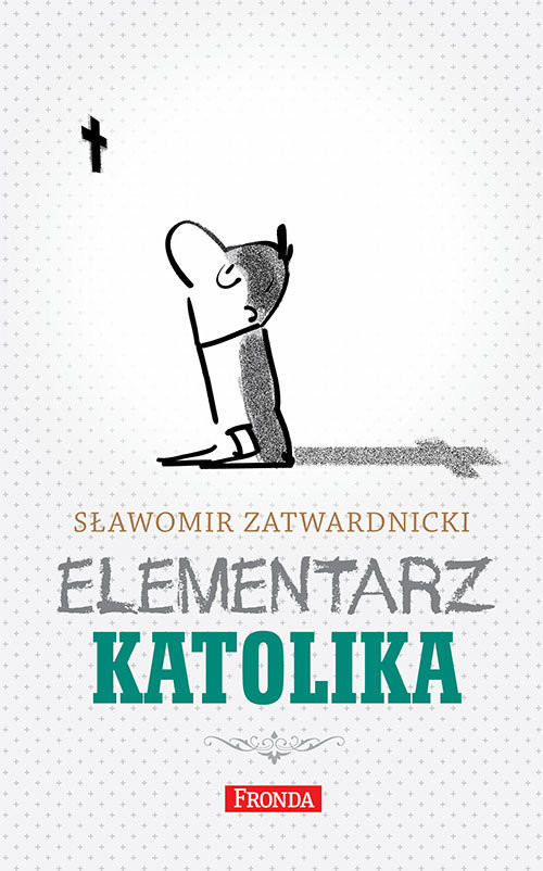 okładka Elementarz katolika, Książka   Sławomir Zatwardnicki