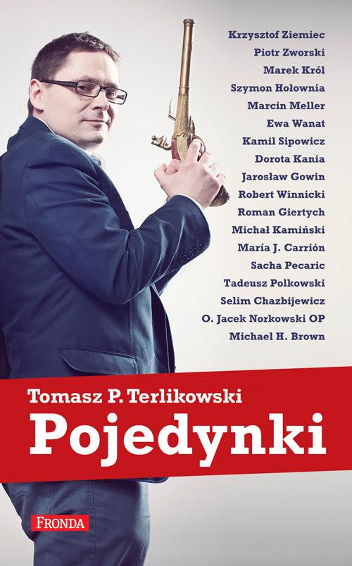okładka Pojedynki, Książka | Tomasz P. Terlikowski