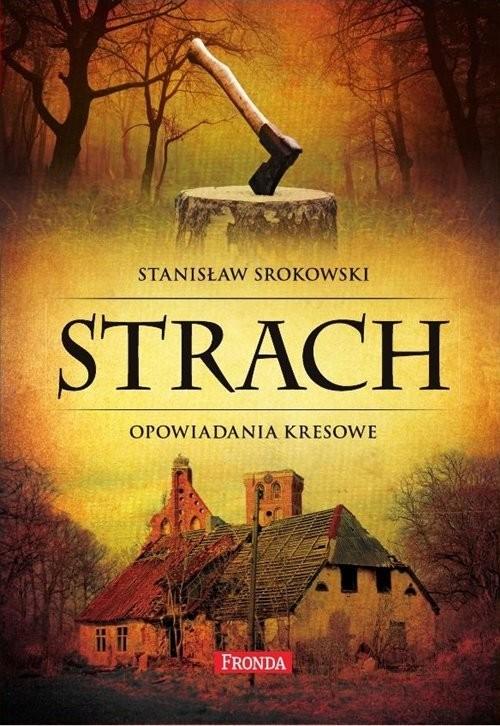 okładka Strach. Opowiadania kresowe, Książka | Srokowski Stanisław
