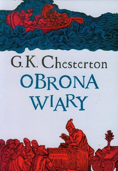okładka Obrona wiaryksiążka      Gilbert K. Chesterton