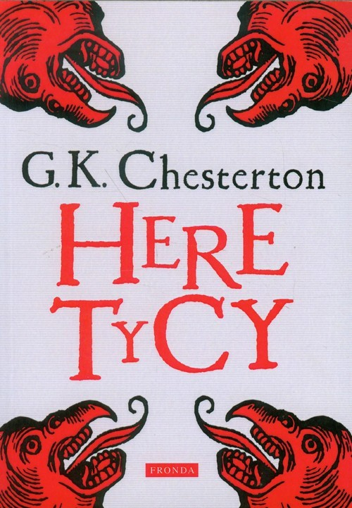 okładka Heretycy, Książka   Gilbert K. Chesterton