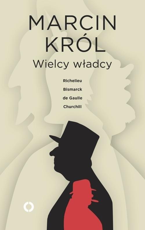 okładka Wielcy władcy, Książka | Marcin Król