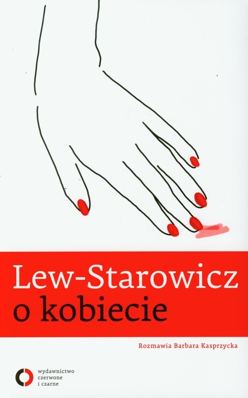 okładka Lew Starowicz o kobiecie, Książka | Zbigniew Lew-Starowicz, Barbara Kasprzycka