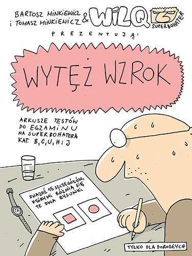 okładka Wytęż wzrok. Wilq Superbohater, Książka | Bartosz Minkiewicz, Tomasz Minkiewicz