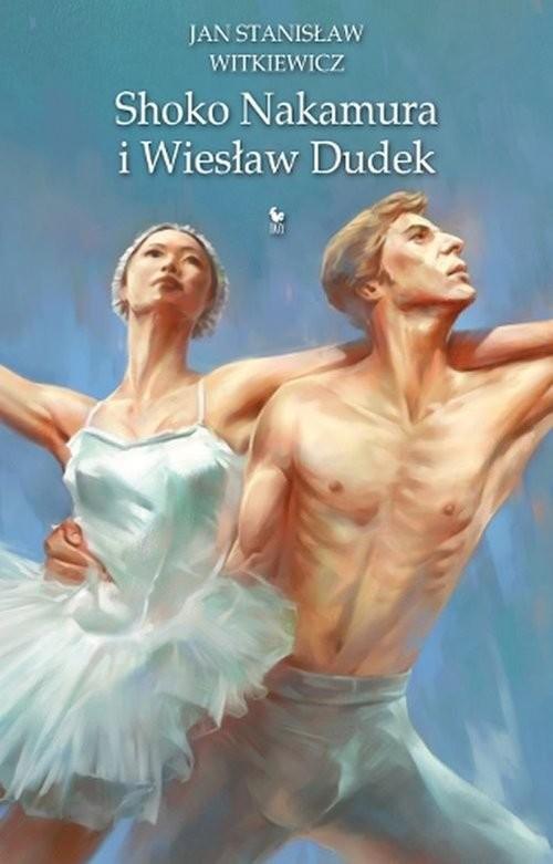okładka Shoko Nakamura i Wiesław Dudek, Książka | Jan Stanisław Witkiewicz