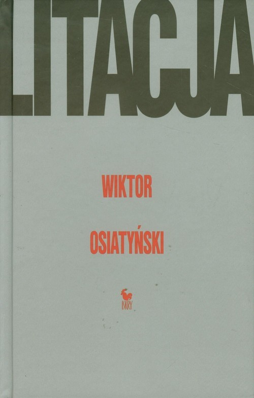 okładka Litacja, Książka | Osiatyński Wiktor