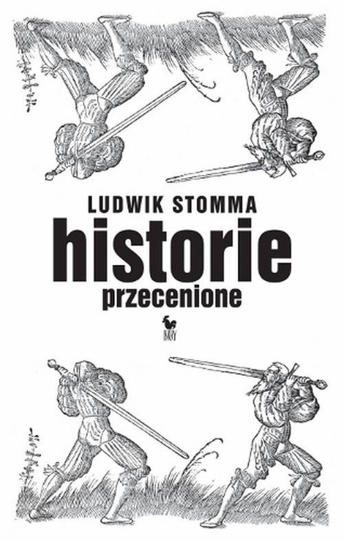 okładka Historie przecenioneksiążka |  | Stomma Ludwik