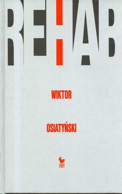 okładka Rehab, Książka | Osiatyński Wiktor
