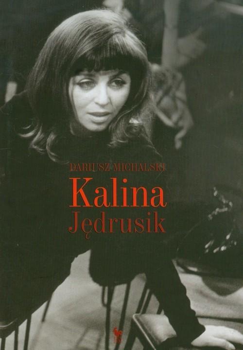 okładka Kalina Jędrusik, Książka | Dariusz Michalski