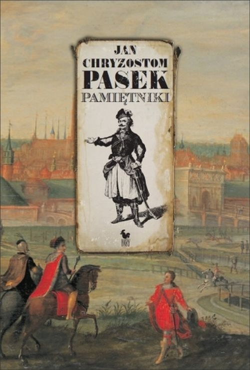 okładka Pamiętnikiksiążka |  | Jan Chryzostom  Pasek
