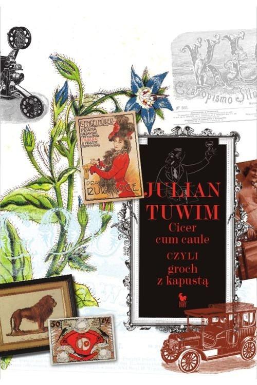 okładka Cicer cum caule czyli groch z kapustąksiążka |  | Julian Tuwim