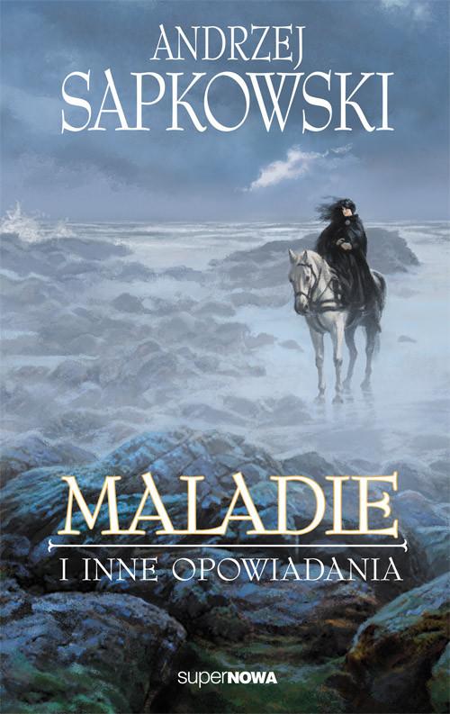 okładka Maladie i inne opowiadaniaksiążka |  | Sapkowski Andrzej