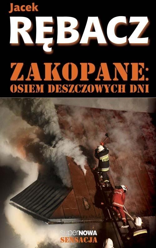 okładka Zakopane. Osiem deszczowych dniksiążka |  | Jacek Rębacz