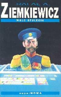 okładka Walc stulecia, Książka | Rafał A. Ziemkiewicz