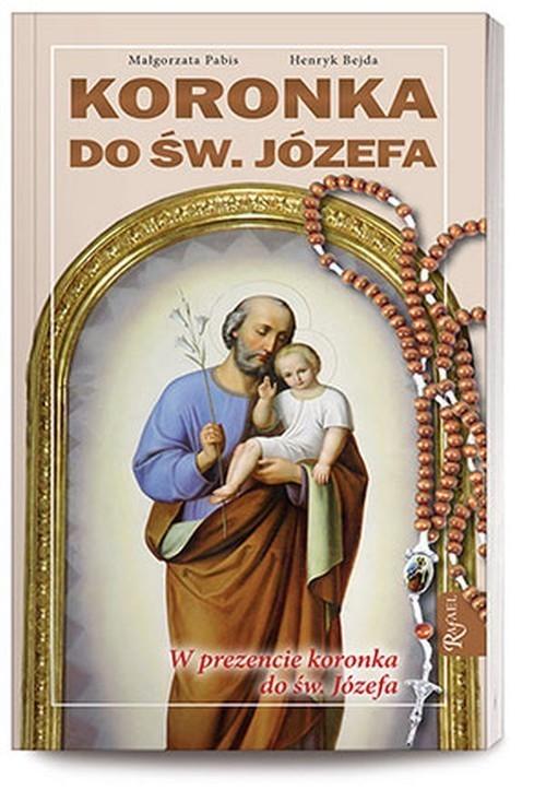 okładka Koronka do Św. Józefa + różaniecksiążka |  | Małgorzata Pabis, Henryk Bejda