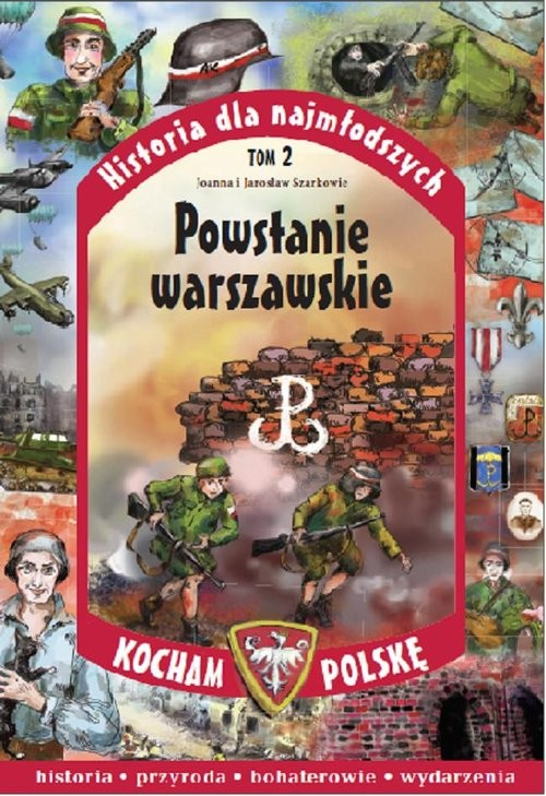 okładka Powstanie Warszawskie, Książka   Joanna Szarko, Jarosław Szarko