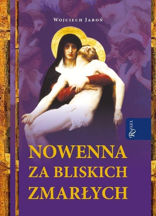 okładka Nowenna za bliskich zmarłych, Książka | Jaroń Wojciech