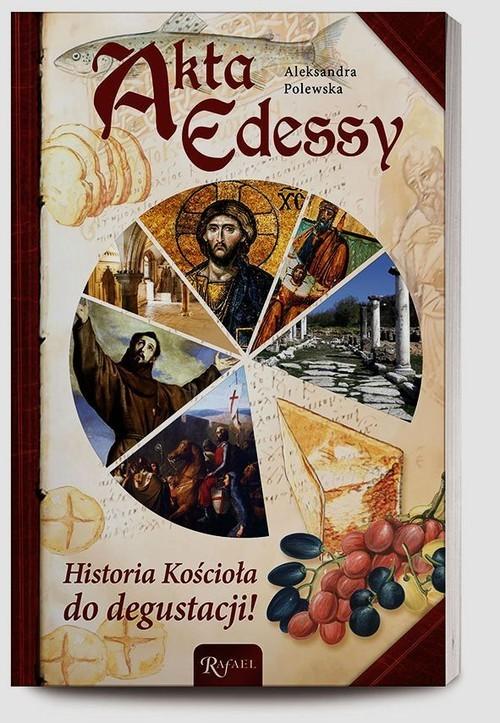 okładka Akta Edessy. Historia Kościoła do degustacji, Książka | Polewska Aleksandra