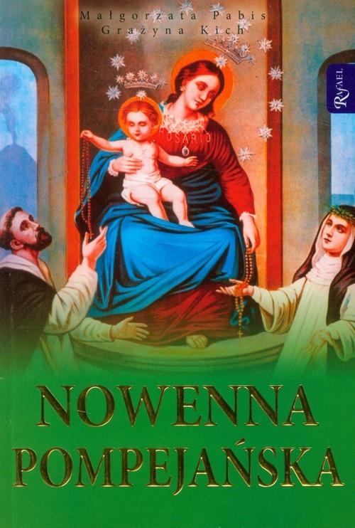 okładka Nowenna pompejańskaksiążka |  | Małgorzata Pabis, Grażyna Kich