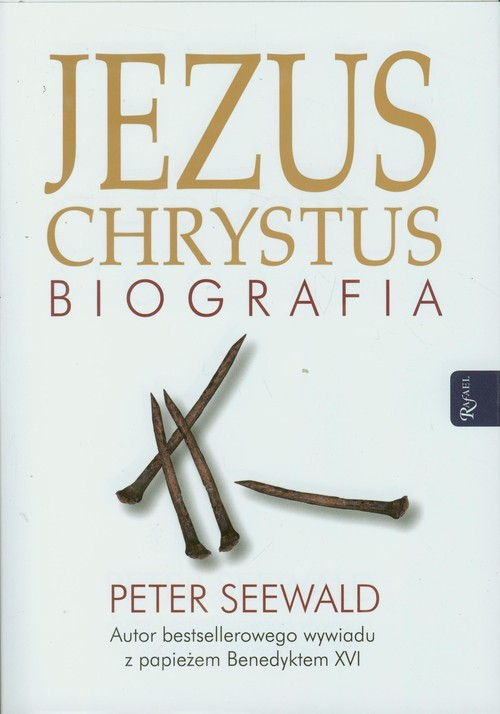 okładka Jezus Chrystus. Biografia, Książka | Seewald Peter