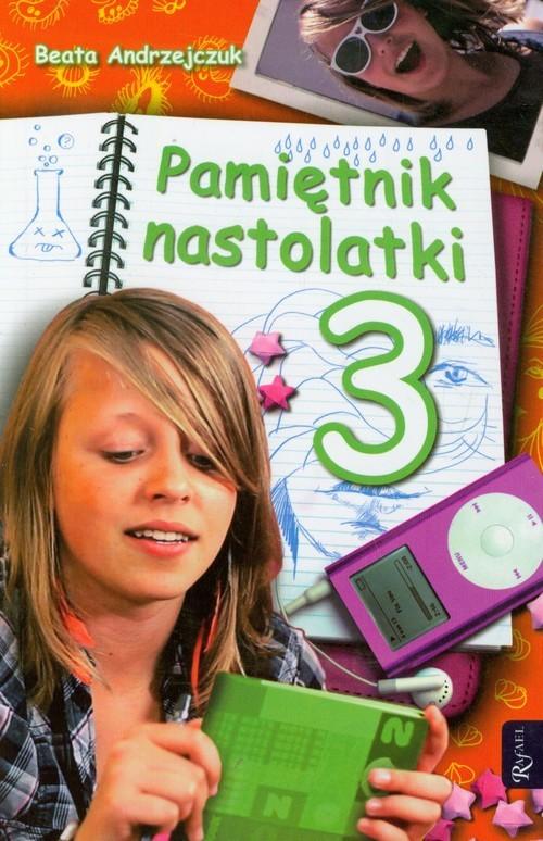 okładka Pamiętnik nastolatki 3książka |  | Andrzejczuk Beata