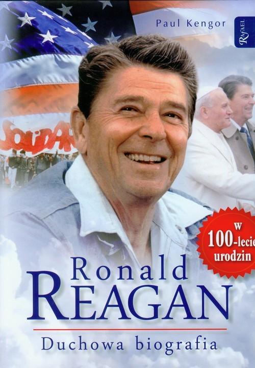 okładka Ronald Reagan. Duchowa biografia, Książka | Kengor Paul