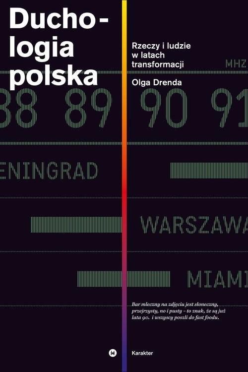okładka Duchologia polska. Rzeczy i ludzie w latach transformacji, Książka | Drenda Olga